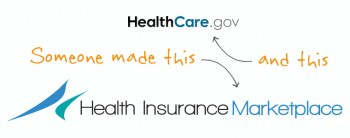 Someone made healthcare.gov.